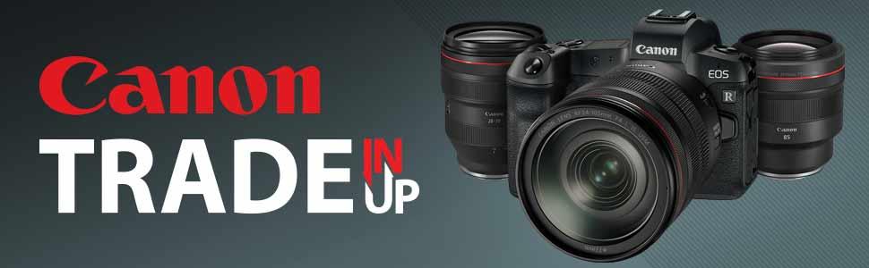 Canon Trade-In Trade-Up Program | McBain Camera | Edmonton